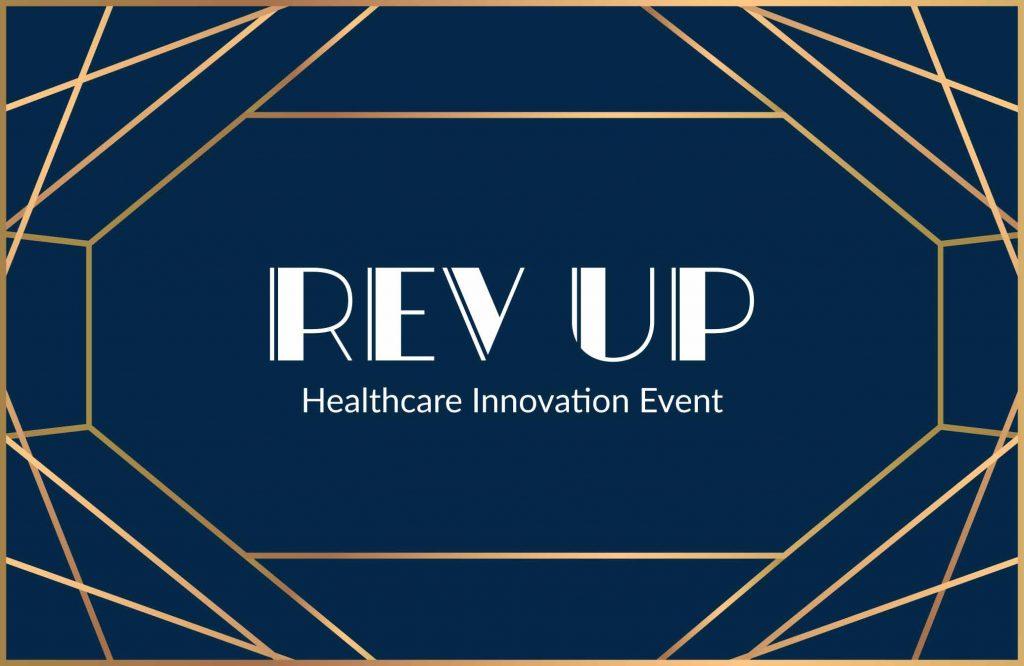 Rev Up Healthcare Innovation Event