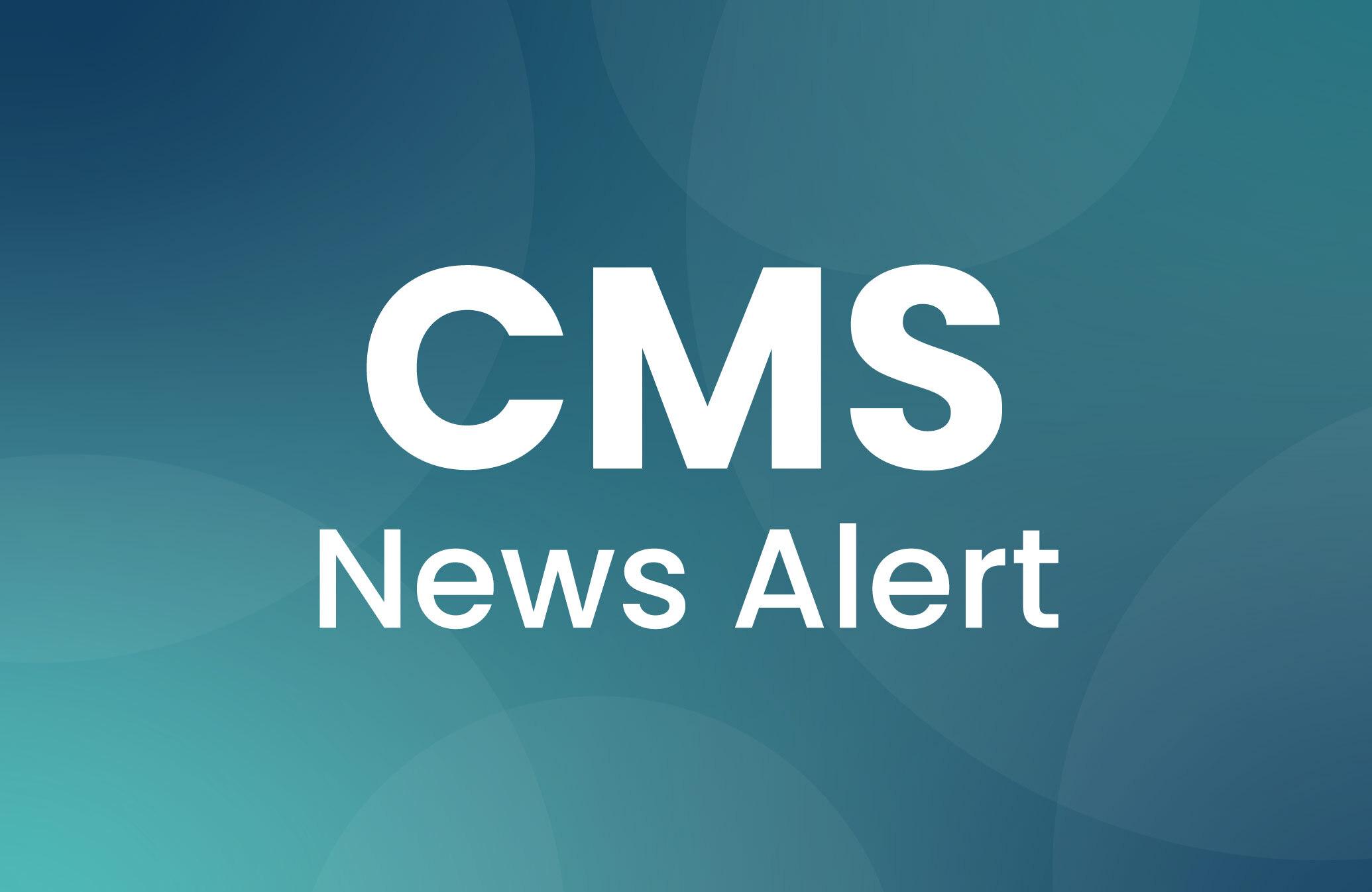 CMS News Alert